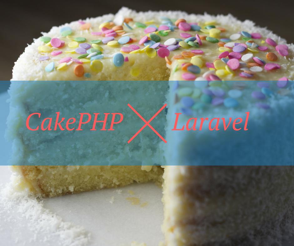 CakePHP X Laravel